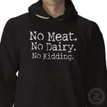 No Meat. No Dairy. No Kidding.